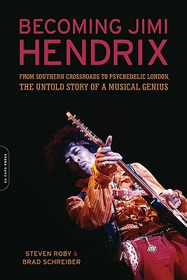 Becoming Jimi Hendrix By Roby, Steven/ Schreiber, Brad